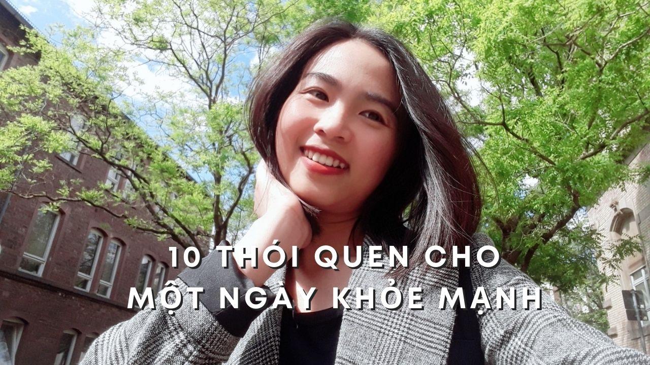 10 thói quen cho một ngày khỏe mạnh